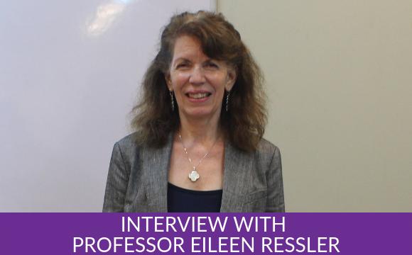 Interview with Professor Eileen Ressler