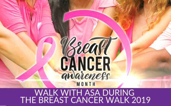 Walk with ASA during the Breast Cancer Walk 2019