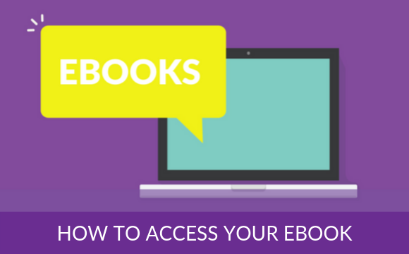 How to access your Ebook