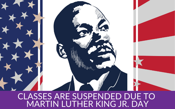 Classes are Suspended Due to Martin Luther King Jr. Day