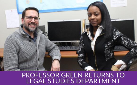 Professor Green Returns to Legal Studies Department