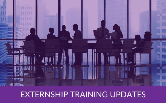 Externship Training Updates