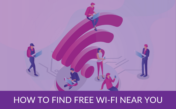 How to find free Wi-Fi near You