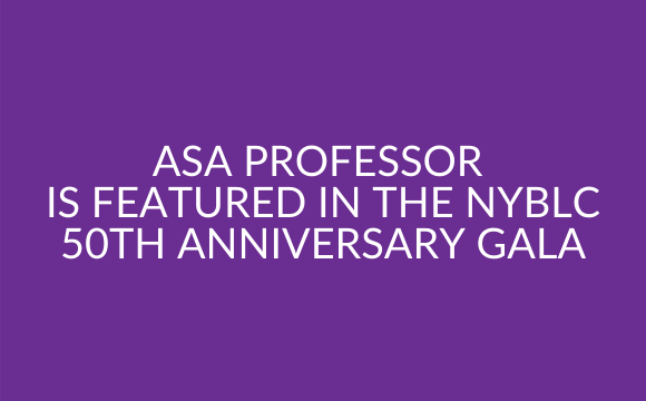 ASA Professor is featured in the NYBLC 50th Anniversary Gala