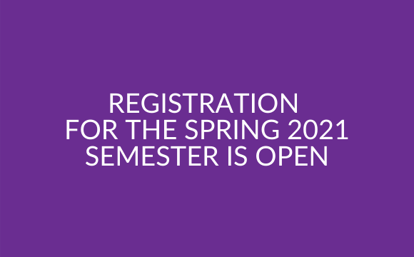 Registration for the Spring 2021 Semester is open