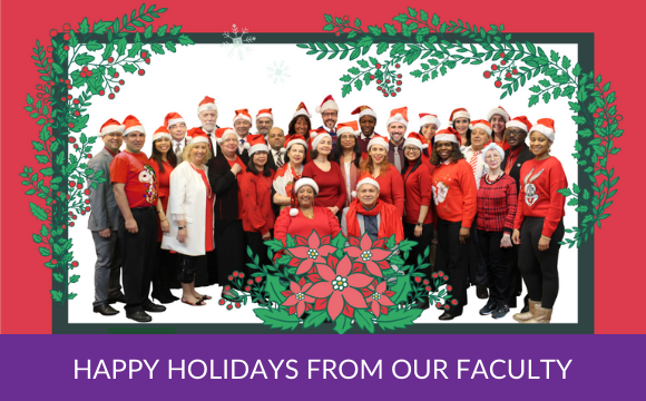 Happy Holidays From Our Faculty