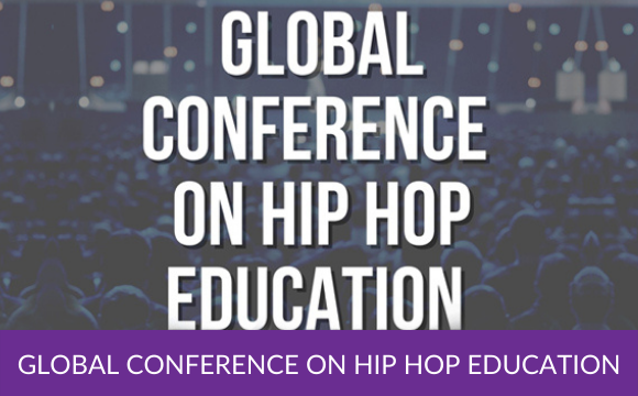 Global Conference on Hip Hop Education