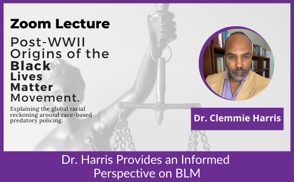 Dr. Harris Provides an Informed Perspective on BLM