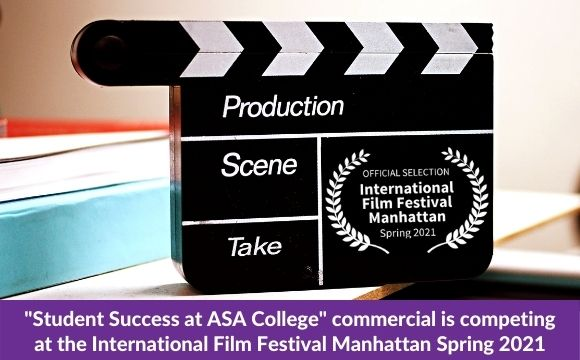 """""""Student Success at ASA College"""" commercial is competing at the International Film Festival Manhattan"""