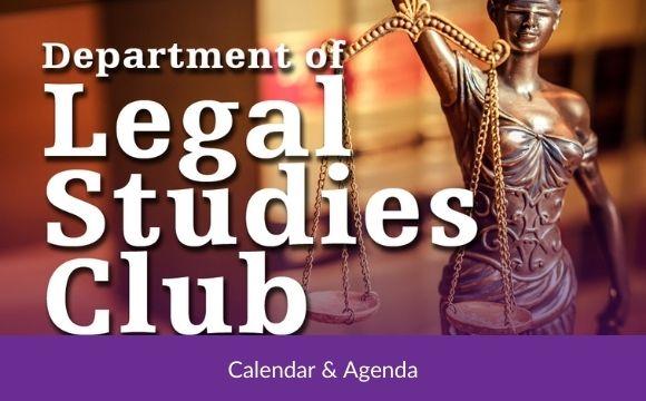 Division of Legal Studies Calendar & Agenda – Fall 2021